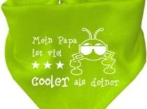 Baby Halstuch Mein Papa ist viel cooler als deiner / AUNTI / Fb. Limegreen
