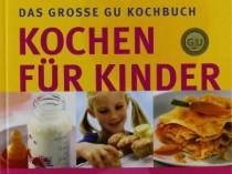 Kochen für Kinder: Über 250 Gerichte, die Kinder gerne essen. Alles, was Sie über gesunde Ernährung von Babys und Schulkindern wissen müssen (GU Familienküche)