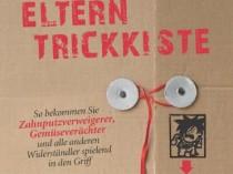 Die Eltern-Trickkiste: So bekommen Sie Zahnputzverächter, Gemüseverweigerer und alle anderen Widerständler spielend in den Griff
