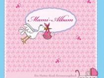Mami-Album: Ein Mutter-Kind-Erinnerungsalbum